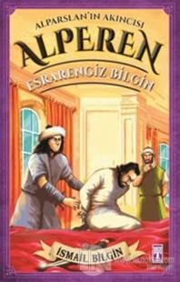 Alparslan'ın Akıncısı Alperen - Esrarengiz Bilgin