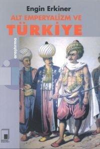 Alt Emperyalizm ve Türkiye