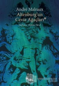 Altenburg'un Ceviz Ağaçları Andre Malraux