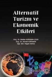 Alternatif Turizm ve Ekonomik Etkileri Melike Kurtaran Çelik