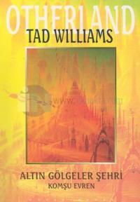 Altın Gölgeler Şehri - Otherland 1. KitapKomşu Evren