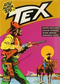 Altın Klasik Tex Sayı: 10 Sahte Suçlama / Kayan Kumlar / Ölüm Boğazı / Köprüde Facia