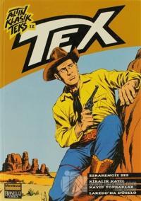 Altın Klasik Tex Sayı: 12 Esrarengiz Ses / Kiralık Katil / Kayıp Topraklar / Laredo'da Düello
