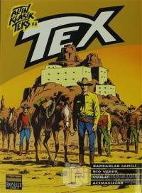 Altın Klasik Tex Sayı: 22 Barbarlar Sahili / Rio Verde / Yuma! / Acımasızlar