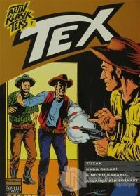 Altın Klasik Tex Sayı: 7 Tuzak /Kara Okları / 6 No'lu Karakol / Alçakça Bir Suikast