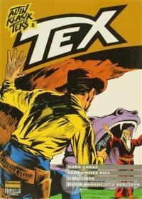 Altın Klasik Tex Sayı: 8 Kara Çakal / Oldpawnee Bill / Yeşil Tepe / Ölüm Karanlıkta Bekliyor