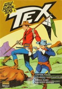 Altın Klasik Tex Sayı: 9 Vadide Facia / Uğursuz Rastlantılar / Riskli Kart / Hayalet Kasaba
