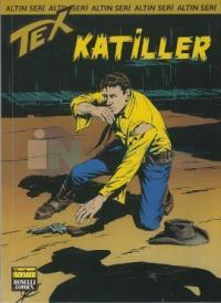 Altın Seri Tex Sayı 160: Katiller