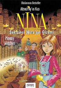 Altıncı Ay'ın Kızı Nina 2 - Sekizinci Nota'nın Gizemi