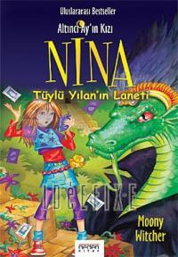 Altıncı Ay'ın Kızı Nina 3 - Tüylü Yılan'ın Laneti