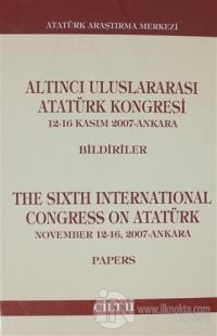 Altıncı Uluslararası Atatürk Kongresi Cilt 2 (Ciltli)