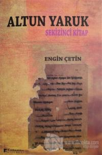 Altun Yaruk - Sekizinci Kitap