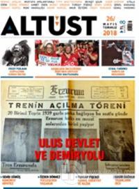 Altüst Dergisi Sayı: 26 Mayıs - Temmuz 2018