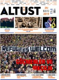 Altüst Dergisi Sayı: 29 Mart 2019 - Mayıs 2019