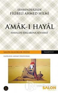 A'mak-ı Hayal %22 indirimli Şehbenderzade Filibeli Ahmed Hilmi