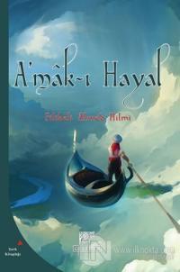 A'mak-ı Hayal