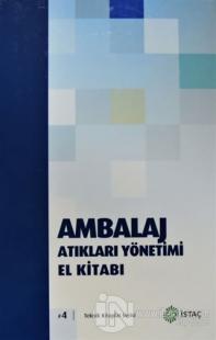 Ambalaj Atıkları Yönetimi El Kitabı (Ciltli)