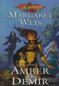 Amber ve Demir