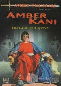Amber Yıllıkları 7. Kitap: Amber Kanı