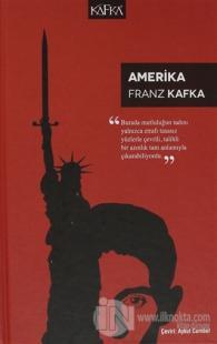 Amerika (Ciltli) Franz Kafka