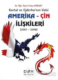 Amerika - Çin İlişkileri (2001 - 2008)