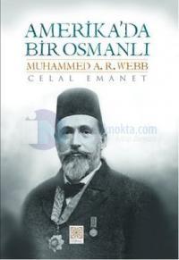 Amerika'da Bir Osmanlı