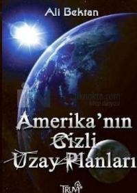 Amerika'nın Gizli Uzay Planları