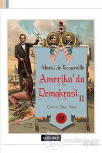 Amerika'da Demokrasi 2 %15 indirimli Alexis de Tocqueville