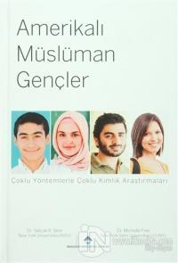 Amerikalı Müslüman Gençler (Ciltli)