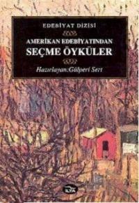 Amerikan Edebiyatından Seçme Öyküler %10 indirimli Gülperi Sert