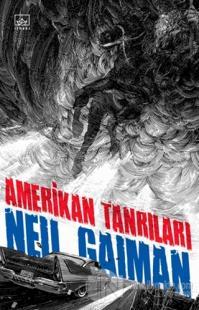 Amerikan Tanrıları %40 indirimli Neil Gaiman