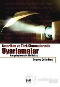 Amerikan ve Türk Sinemalarında Uyarlamalar Karşılaştırmalı Bir Bakış
