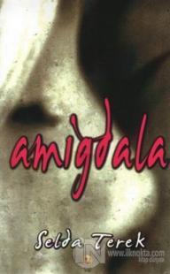 Amigdala %25 indirimli Selda Terek