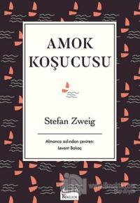 Amok Koşucusu (Bez Ciltli) Stefan Zweig