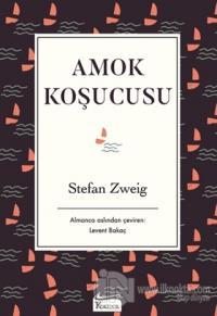 Amok Koşucusu %30 indirimli Stefan Zweig