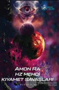Amon Ra - Hz. Mehdi Kıyamet Savaşları