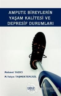 Ampute Bireylerin Yaşam Kalitesi ve Depresif Durumları