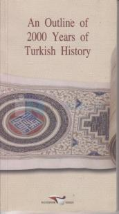 An Outline Of 2000 Years Of Turkish History