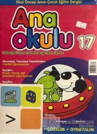 Ana Okulu Sayı: 17 Okul Öncesi Anne-Çocuk Eğitim Dergisi