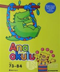 Ana Okulu Sayı: 73 - 84  Okul Öncesi Anne - Çocuk Eğitim Dergisi (Ciltli)