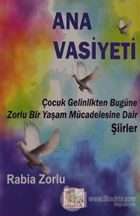 Ana Vasiyeti (Ciltli)