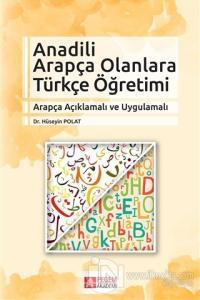 Anadili Arapça Olanlara Türkçe Öğretimi