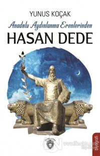 Anadolu Aydınlanma Erenlerinden Hasan Dede