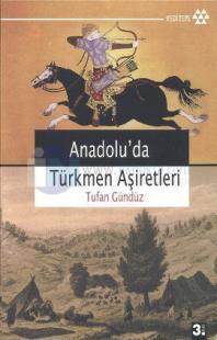 Anadolu'da Türkmen Aşiretleri (İmzalı)