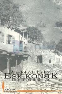 Anadolu'dan Bir Köy Eskikonak