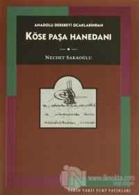 Anadolu Derebeyi Ocaklarından Köse Paşa Hanedanı