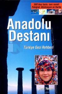 Anadolu Destanı Gezi Rehberi Türkçe