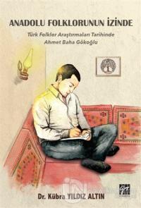 Anadolu Folklorunun İzinde