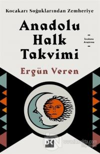 Anadolu Halk Takvimi Ergün Veren