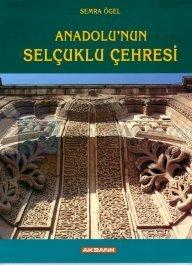 Anadolu'nun Selçuklu Çehresi